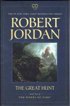 The Wheel of Time: The Great Hunt (Book Two). Robert Jordan