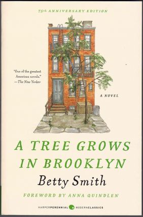 A Tree Grows in Brooklyn. Betty Smith, Anna Quindlen, Foreword