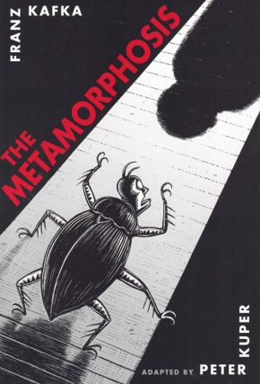 The Metamorphosis. Franz Kafka, Peter Kuper