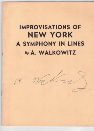 Improvisations of New York: A Symphony in Lines. A. Walkowitz