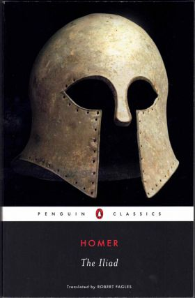 The Iliad. Homer, Robert Fagles