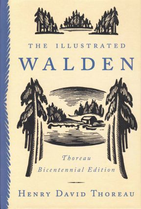 The Illustrated Walden. Henry David Thoreau
