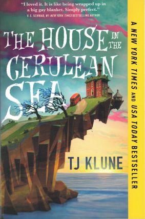 The House in the Cerulean Sea. TJ Klune