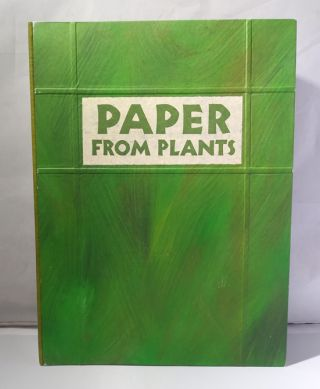 Paper From Plants. Peter Thomas, Donna